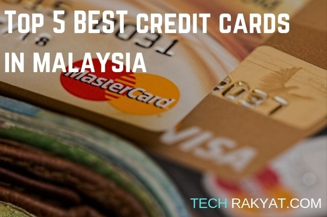 Top 5 best credit cards in Malaysia