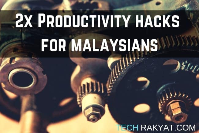 productivitiy hacks for malaysia featured image
