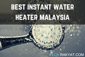 best instant water heater malaysia feature image