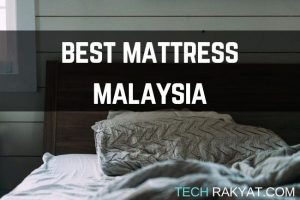 best mattress malaysia review by techrakyat