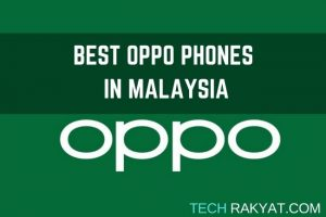 best oppo phones worth buying in malaysia