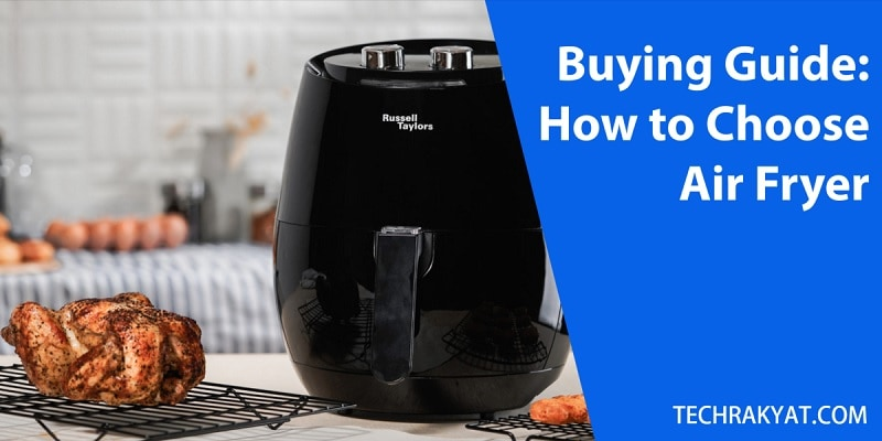 buying guide, how to choose air fryer