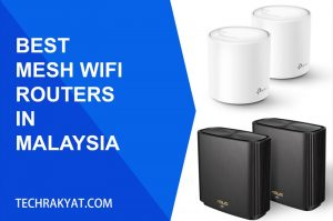 best mesh wifi routers in malaysia