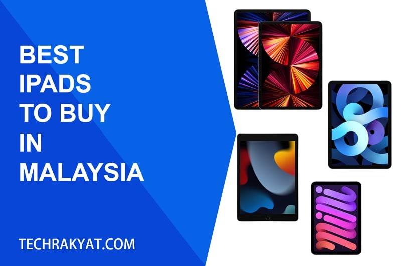 best ipads to buy in Malaysia