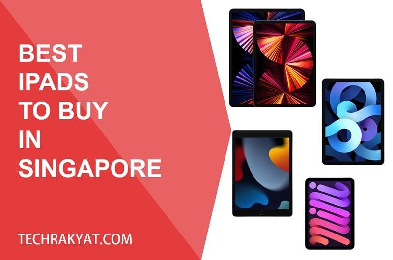 best ipads to buy in singapore